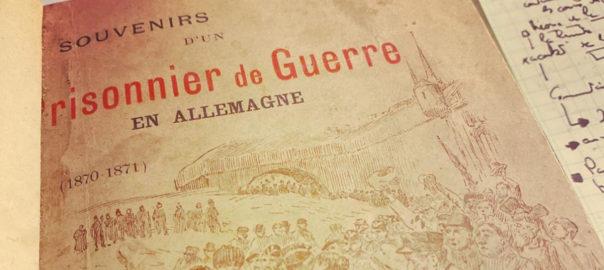 LOUIS, Désiré, Souvenirs d'un Prisonnier de Guerre en Allemagne (1870-1871), Paris, F. Juven, Editeur, 1898. Cliché Erwan Le Gall.