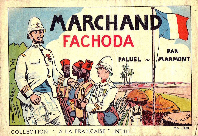 Publié en 1942, cet album destiné à la jeunesse est moins un témoignage de la survivance du souvenir de Fachoda qu'une illustration de la propagande anglophobe développée par Vichy. Collection particulière.