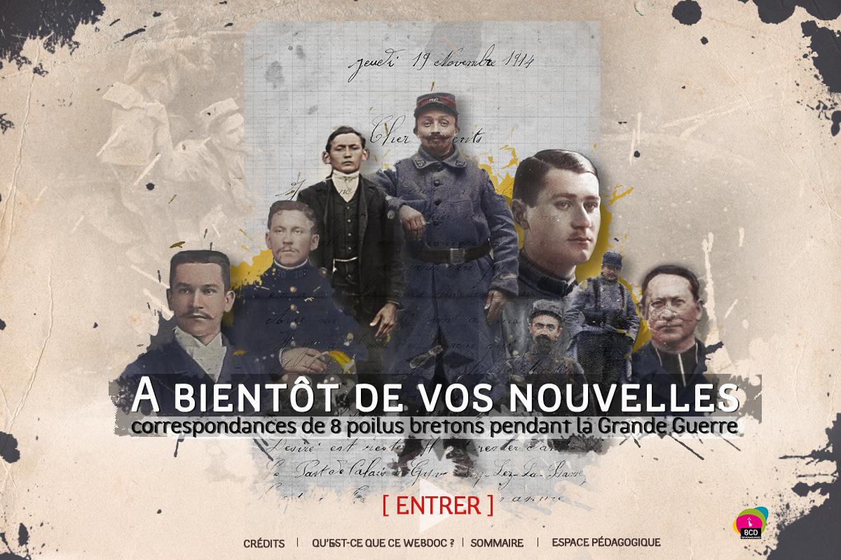 """Page d'accueil du webdocumentaire """"A Bientôt de vos nouvelles. Correspondances de 8 poilus bretons pendant la Grande Guerre"""" produit et conçu par Bretagne Culture Diversité."""