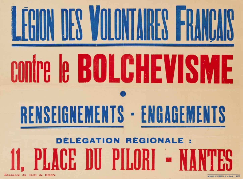 Affiche pour la Légion des volontaires français contre le bolchevisme. Archives départementales de Seine-Saint-Denis: 89FI/4044.