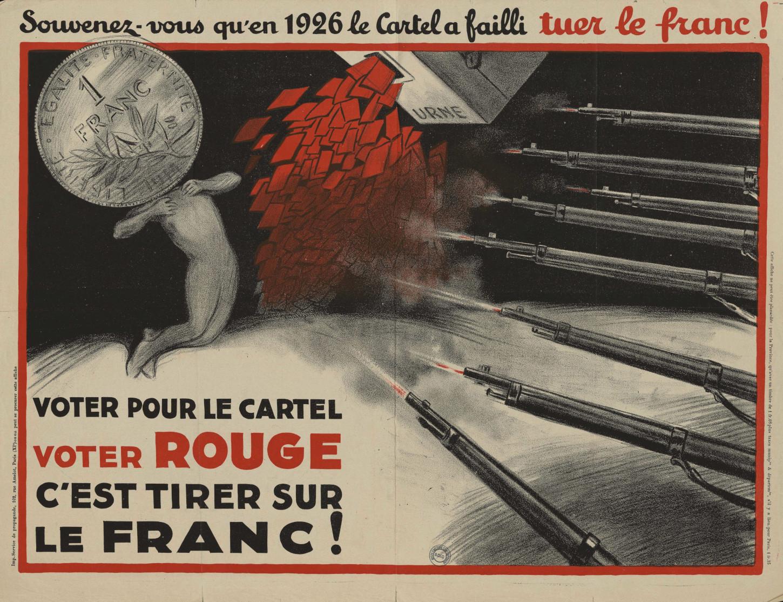 Affiche appelant au vote contre le Cartel des gauches lors des élections législatives de 1928 et jouant sur la rhétorique de l'ennemi intérieur. La Contemporaine: AFF22233.